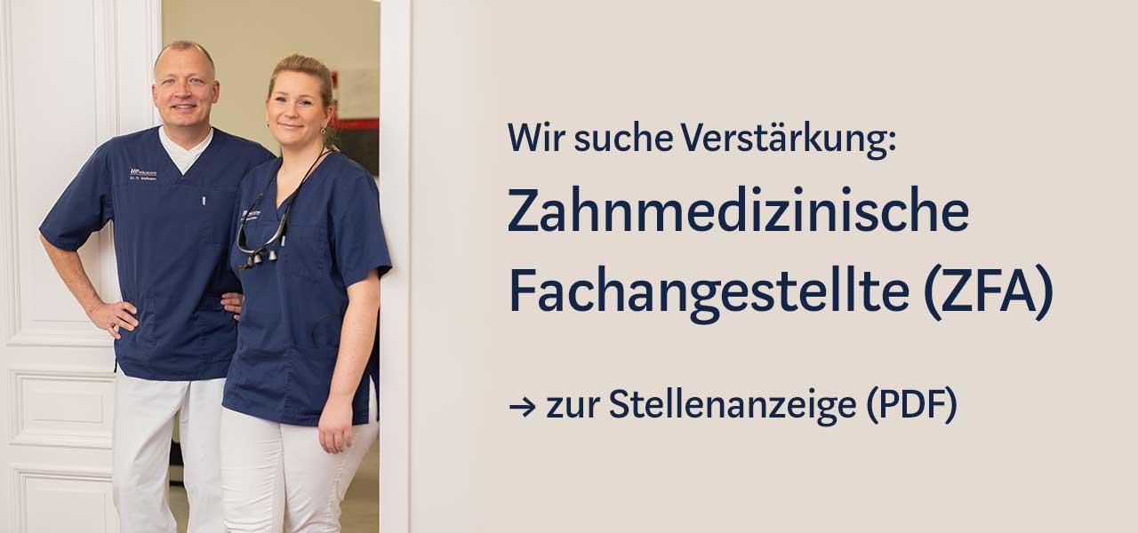Stellenangebot Zahnmedizinische Fachangestellte (ZFA)